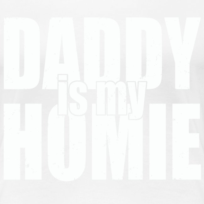 Daddy is my