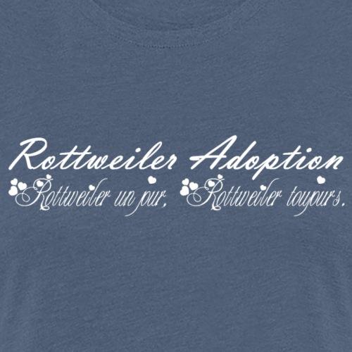 Rottweiler un jour, Rottweiler toujours - Blanc - T-shirt Premium Femme