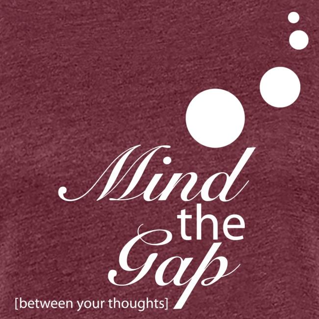 mind_gap_between_weiß