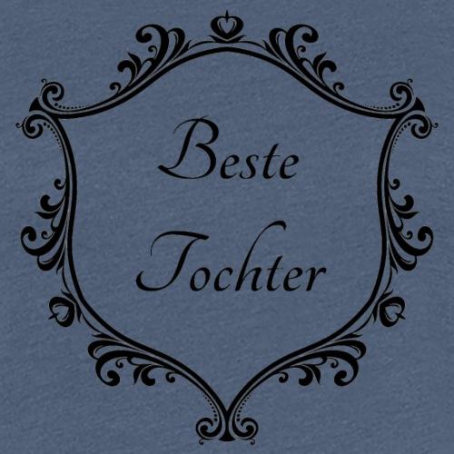 BesteTochter - Frauen Premium T-Shirt