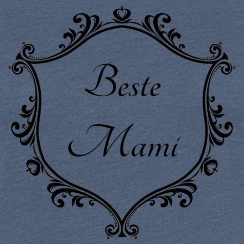 Beste Mami - Frauen Premium T-Shirt