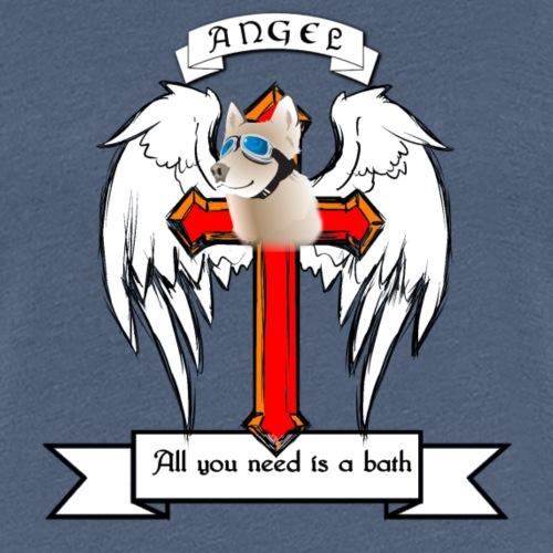 angel dog need a bath - Frauen Premium T-Shirt