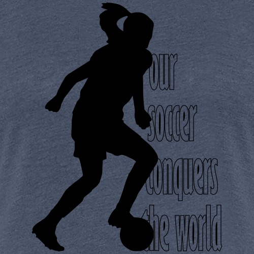 Our soccer conquers the world - Women's soccer