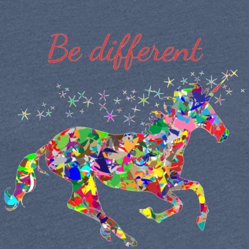 Fun T-Shirt Damen be different - Frauen Premium T-Shirt