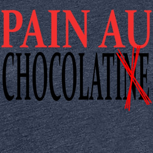 Pain au chocolat ou Chocolatine ? - T-shirt Premium Femme