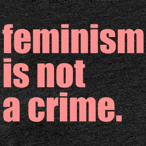 Feminism is not a crime - Women's Premium T-Shirt