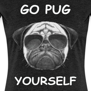 go pug yourself weiß - Frauen Premium T-Shirt