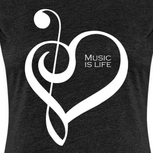 Music is life ! - T-shirt Premium Femme
