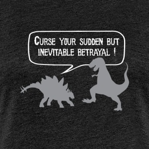 Curse your betrayal! - Women's Premium T-Shirt