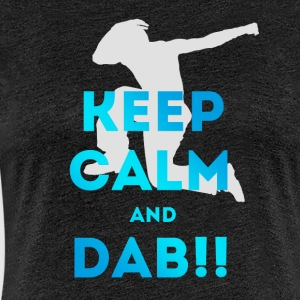 keep calm and dab dance Football touchdown fun coo - Frauen Premium T-Shirt