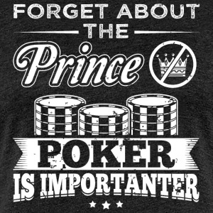poker FORGET PRINCE - T-shirt Premium Femme