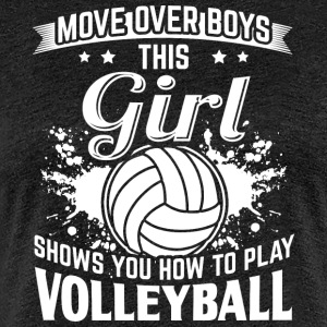 volleyball MOVE OVER - Frauen Premium T-Shirt