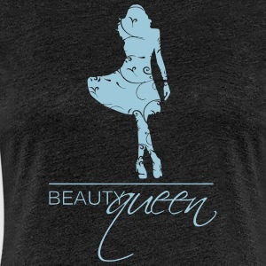 Beauty Queen - Frauen Premium T-Shirt