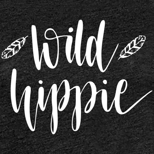 Wild Hippie - Frauen Premium T-Shirt
