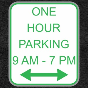 Road sign one hour parking - Women's Premium T-Shirt