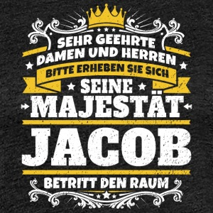 Seine Majestät Jacob - Frauen Premium T-Shirt