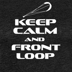 Kitesurfing - KEEP CALM AND FRONT LOOP - Dame premium T-shirt