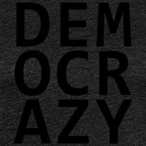 DEMO CRAZY - Premium-T-shirt dam