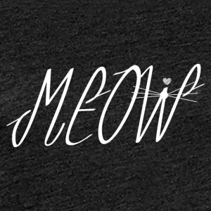 MEOW Cat - Frauen Premium T-Shirt