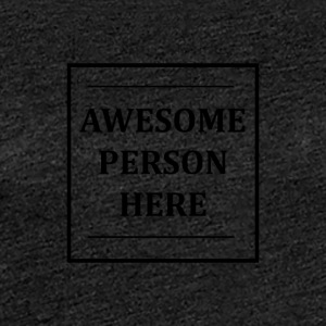 AWESOMEPERSONHERE - T-shirt Premium Femme