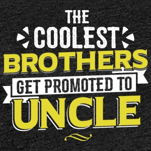 COOLEST BROTHERS GET PROMOTED TO UNCLE - Women's Premium T-Shirt