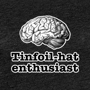 Tinfoil-Hut Enthusiast - Frauen Premium T-Shirt