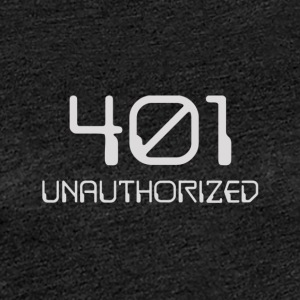 401- unauthorized light - Women's Premium T-Shirt