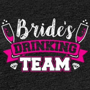JGA - BRIDE Drinking Team - Premium T-skjorte for kvinner
