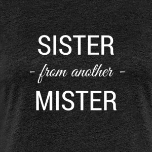 sister from another mister white 2 - Frauen Premium T-Shirt