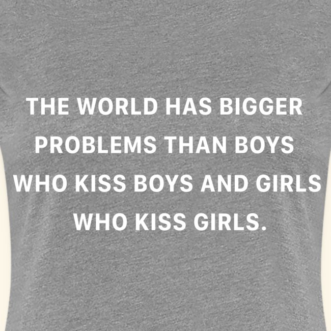 THE WORLD HAS BIGGER PROBLEMS
