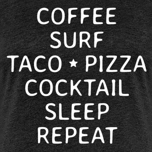 Surfen endlos mit Kaffee Tacos Pizza Party Strand - Frauen Premium T-Shirt