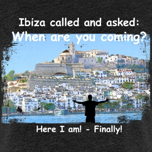 1074 - Ibiza called male weiss - Frauen Premium T-Shirt