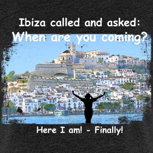 1072 - Ibiza called female weiss - Frauen Premium T-Shirt