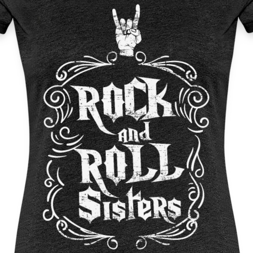 Rock and Roll Sisters - Camiseta premium mujer