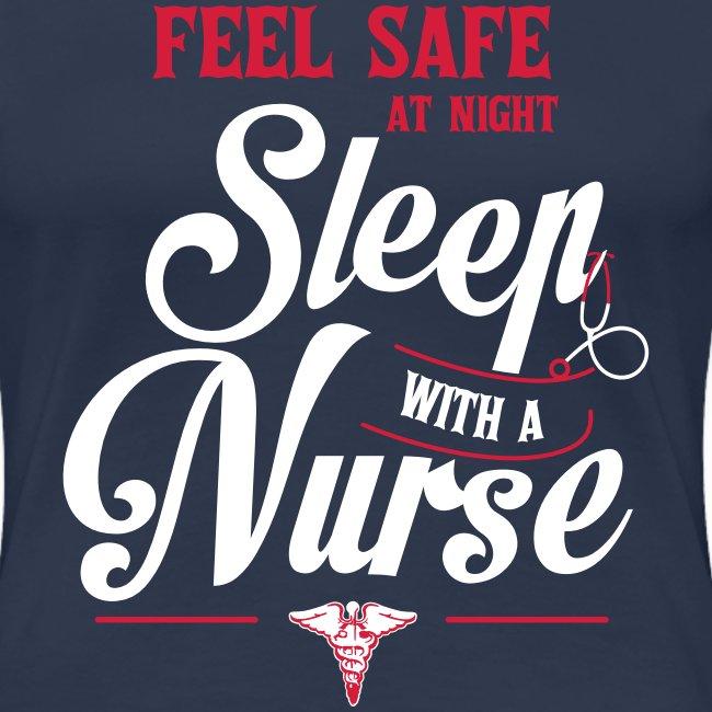 Feel safe at night, sleep with a nurse