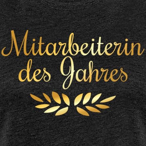 Mitarbeiterin des Jahres Lorbeer (Goldgelb) - Frauen Premium T-Shirt