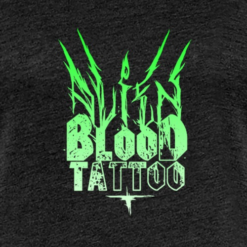 ALIEN BLOOD TATTOO SCHRIFTZUG - Frauen Premium T-Shirt