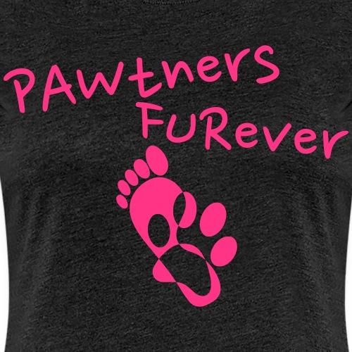Pawtners Furever! (Partners Forever) - Dream Team - Frauen Premium T-Shirt