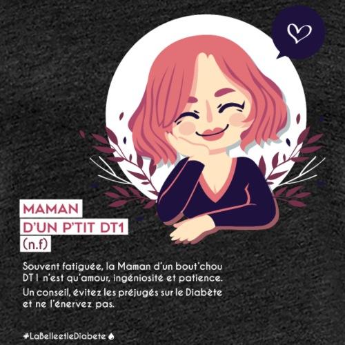 Maman d'un enfant diabétique - T-shirt Premium Femme