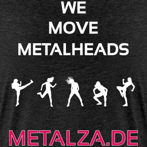 We move Metalheads Rückseite - Frauen Premium T-Shirt