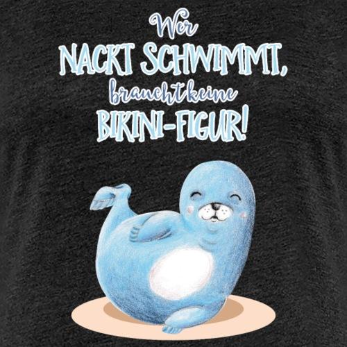 Nackt Baden - Frauen Premium T-Shirt