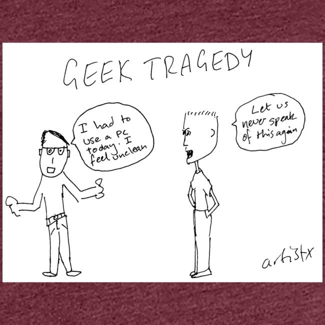 Geek Tragedy