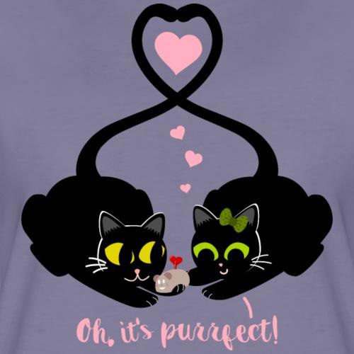 Oh, it's purrfect! para amantes de los gatos - Camiseta premium mujer