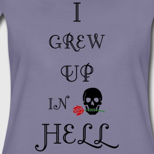 Jeg GREW UP I HELL biker skull tatovering t shirt - Dame premium T-shirt