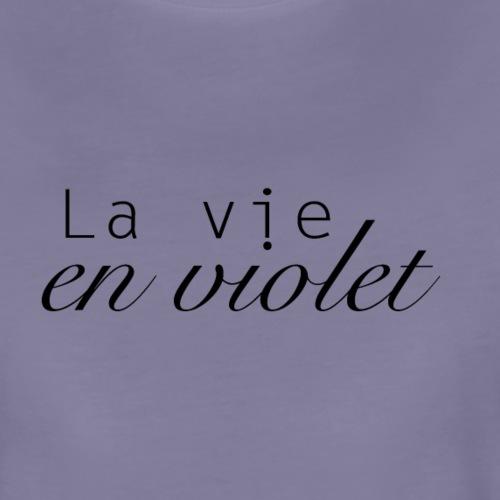 La vie en violet - T-shirt Premium Femme