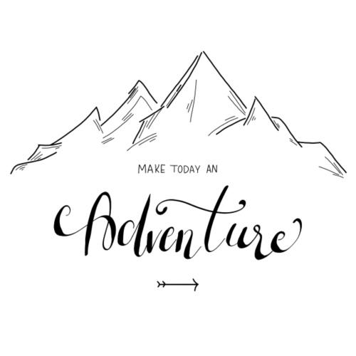 Make today an Adventure - Frauen Premium T-Shirt