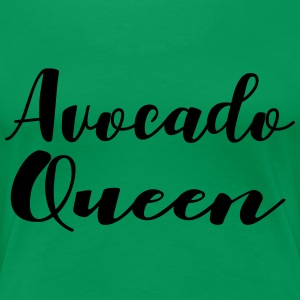 Avocado Queen - Frauen Premium T-Shirt