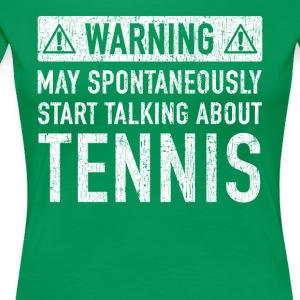 Original Tennis Gift: Order Here - Women's Premium T-Shirt