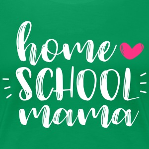 Homeschool Mama - Frauen Premium T-Shirt