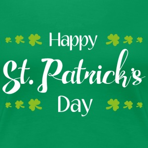 Glad St. Patricks Day - Dame premium T-shirt